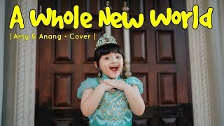 A WHOLE NEW WORLD - QUEEN ARSY & ANANG HERMANSYAH COVER