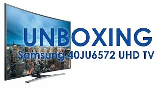 Samsung 40JU6572 UHD Tizen TV unboxing