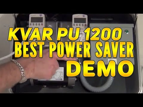 KVAR PU 1200 Best Power Saver Demonstration will KEEP YOU SAFE!