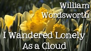 I Wandered Lonely As a Cloud by William Wordsworth: Daffodils - Poems for Kids, FreeSchool