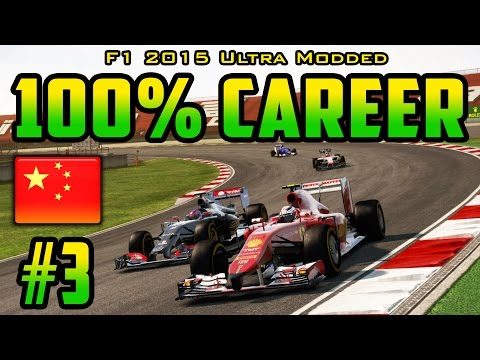 100% Chinese GP Race - F1 2015 Ultra-Mod Career (2014 Game) Part 3