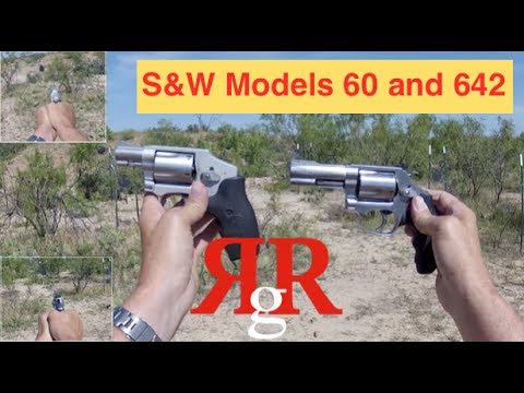 Smith & Wesson Model 60 and 642 On the Range Review