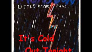Watch Little River Band It