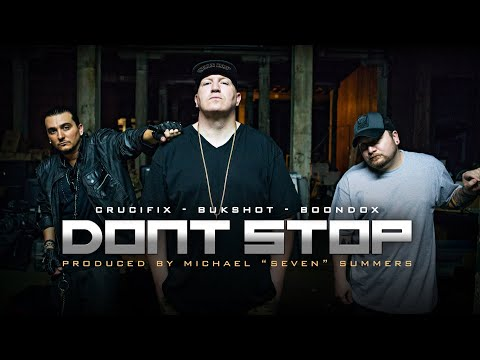 Don't Stop - Boondox, Bukshot, & Crucifix video