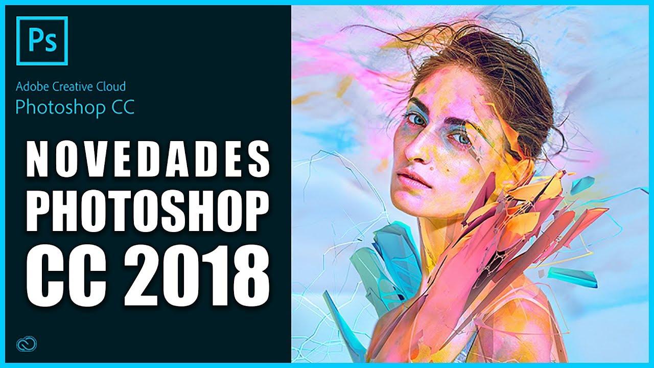 Resultado de imagen de Adobe Photoshop CC 2018