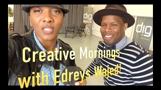 A Creative Morning! - With Edreys Wajed, Makery Bakery & Tapestry School