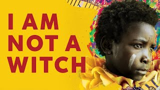 I Am Not A Witch - Official U.S. Trailer