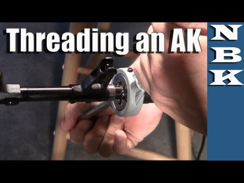 AK47 Rifle - How to thread a barrel 1/2