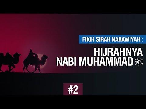 Hijrahnya Nabi Muhammad ﷺ Bag.2 - Ustadz Ahmad Zainuddin Al Banjary