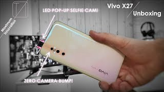 Vivo X27 Unboxing - Pop-Up's Back with a BANG!