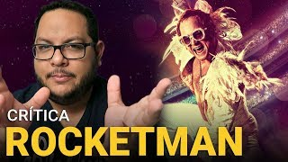 ROCKETMAN: Filme do Elton John (2019) | Crítica