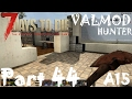 BASE REFURNISHING 7 Days To Die Valmod Overhaul A15 Part 44 mp3