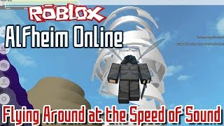 Roblox: Alfheim Online - Episode 1 | Flying Around at the Speed of Sound!