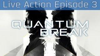Quantum Break - Deception Live Action Episode 3 [HD 1080P]