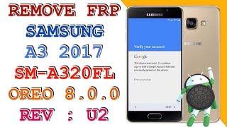 REMOVE FRP A3 2017 SM-A320FL ANDROID 8.0.0 REV U2 / FRP A320FL U2