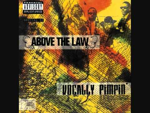 Above The Law - Playin