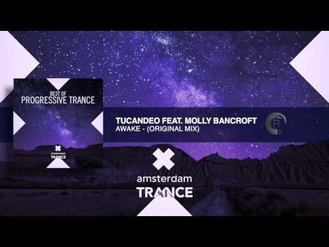 ASOT683 Tucandeo Feat Molly Bancroft - Awake (Original Mix) FULL