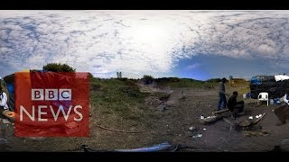 Calais: 'The Jungle' migrant camp in 360 video - BBC News