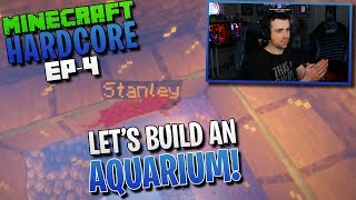 HARDCORE MINECRAFT! Let's build an aquarium! Ep.4