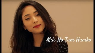 download lagu Mile Ho Tum Humko -  Neha Kakkar  gratis
