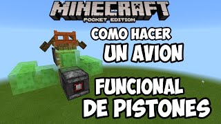 Como hacer un avion Minecraft pocket edition 0.15.0 Mecanismo! Pistones!