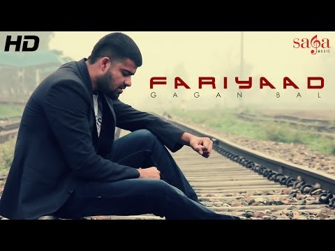 Gagan Bal - New Official Punjabi Full Song - Fariyaad - Latest Punjabi Songs 2014 - Full Hd video