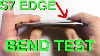 Galaxy S7 Edge - Bend Test, Scratch test, Burn Test