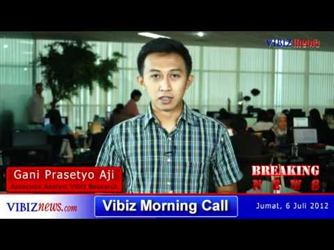 Vibiz Morning Call 6 Juli 2012