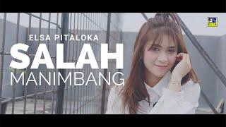 Elsa Pitaloka - Salah Manimbang Cipt  Sexri Budiman [Official Music Video] Lagu Minang