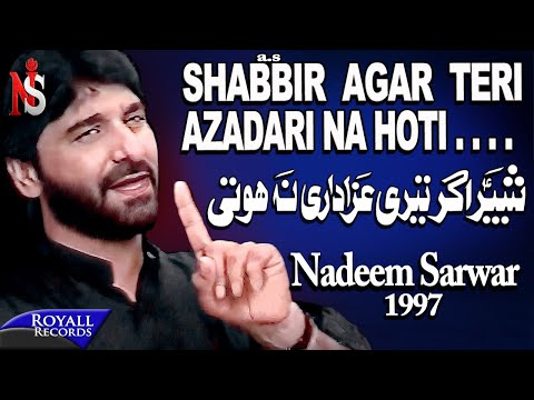 Nadeem Sarwar - Shabbir Ager Teri 1997