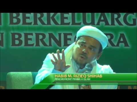 Habib rizieq Shihab - Syiah Dan Wahabi Tidak BerAhlaq