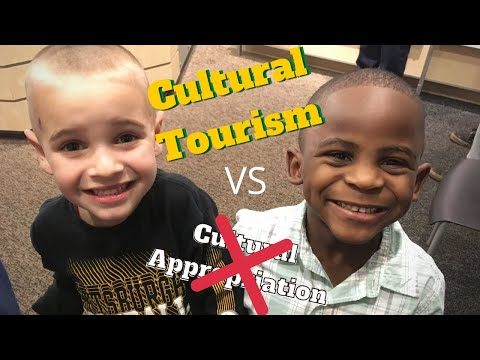 Cultural Appropriation or Cultural Tourism
