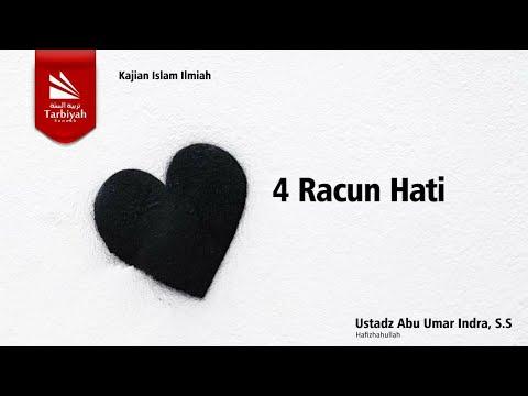 Kajian Jarak Jauh; Tazkiyatun Nufus | 4 Racun Hati | Ustadz Abu Umar Indra