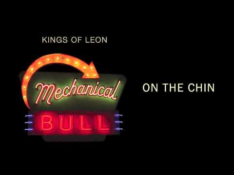 Kings Of Leon - On The Chin