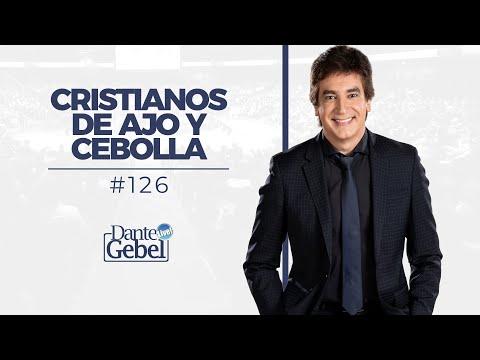 Dante Gebel #126   Cristianos De Ajo Y Cebollas