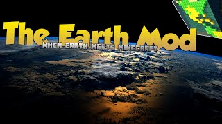 Earth Meets Minecraft | The Earth Mod | Minecraft 1.9