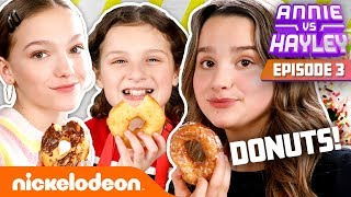 Annie & Hayley LeBlanc Make DONUTS! (ft. Jayden Bartels) Annie vs. Hayley: Ep 3 | Nick