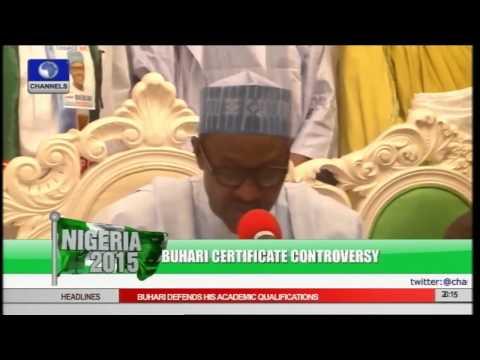 Nigeria 2015: Buhari Certificate Controversy More Drama Yet To Unfold
