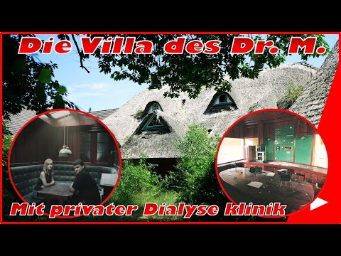 Lost Places #90 Die Villa des Dr. M mit Dialyse Klinik | Mr & Mrs  Lost