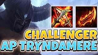 AP TRYNDAMERE IN CHALLENGER! DOES THE BUILD WORK IN HIGH ELO?! - League of Legends Full Gameplay