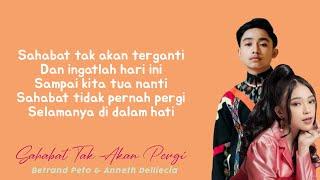 Download lagu Betrand Peto & Anneth - Sahabat Tak Akan Pergi (Lirik)