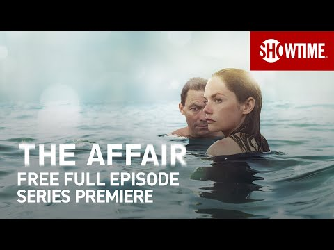 The Affair | Season 1 Premiere | Full Episode (TV14)