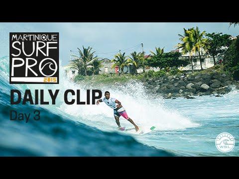 Martinique Surf Pro - Daily Clip Day 3