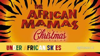 The African Mamas Christmas Under African Skies