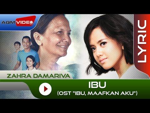download lagu Zahra Damariva - Ibu OST. Ibu, Maafkan Aku gratis
