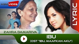 "Zahra Damariva - Ibu (OST. ""Ibu, Maafkan Aku) | Lyric Video"