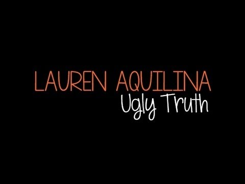 Lauren Aquilina - Ugly Truth