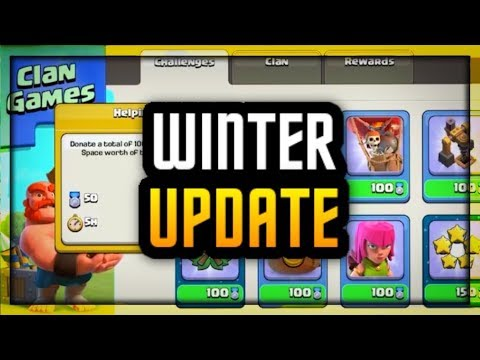 "CLASH OF CLANS :: WINTER UPDATE 2017 :: ""CLAN GAMES"" ""MAGIC ITEMS"""