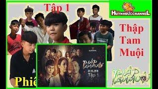 THĐ - THẬP TAM MUỘI - TẬP 1 | Phiên Bản Sửu Nhi - Sửu Nhi Team #146