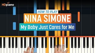 "How To Play ""My Baby Just Cares for Me"" by Nina Simone 
